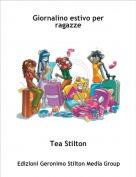 Tea Stilton - Giornalino estivo per ragazze