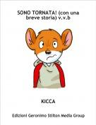 KICCA - SONO TORNATA! (con una breve storia) v.v.b