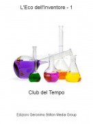 Club del Tempo - L'Eco dell'Inventore - 1
