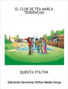 QUESITA STILTON - EL CLUB DE TEA MARCA TENDENCIAS 1
