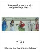 Yuhuiqi - ¿Quien podria ser tu mejor amiga de las princesas?