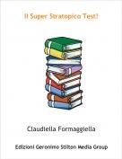 Claudiella Formaggiella - Il Super Stratopico Test!
