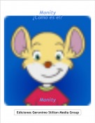 Monity - Monity¿Como es el?