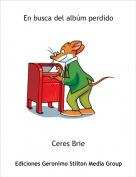 Ceres Brie - En busca del albúm perdido