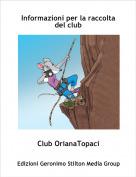 Club OrianaTopaci - Informazioni per la raccolta del club