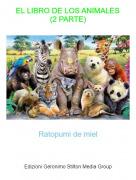 Ratopumi de miel - EL LIBRO DE LOS ANIMALES(2 PARTE)