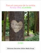 Cristi - Para el concurso de la revista #crazy life: a Laralala