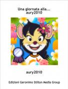 aury2010 - Una giornata alla... aury2010