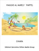 CHIARA - VIAGGIO AL MARE(1° PARTE)