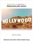 Olivia Rose - Un Sueño,un Destino 1