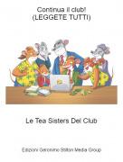 Le Tea Sisters Del Club - Continua il club!(LEGGETE TUTTI)
