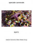 aya b. - speciale carnevale