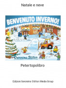 Petertopolibro - Natale e neve