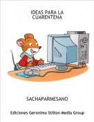 SACHAPARMESANO - IDEAS PARA LA CUARENTENA