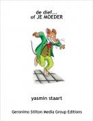 yasmin staart - de dief...of JE MOEDER