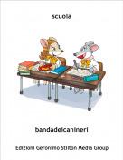 bandadeicanineri - scuola