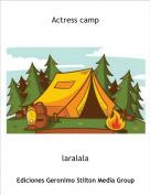 laralala - Actress camp