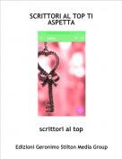 scrittori al top - SCRITTORI AL TOP TI ASPETTA