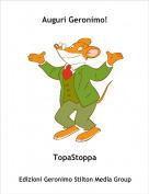 TopaStoppa - Auguri Geronimo!