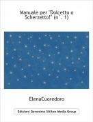 """ElenaCuoredoro - Manuale per """"Dolcetto o Scherzetto!"""" (n°. 1)"""