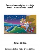Jonas Stilton - Een muizenissig boottochtje Deel 1 van de rode reeks!