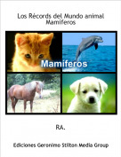 RA. - Los Récords del Mundo animal