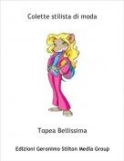 Topea Bellissima - Colette stilista di moda