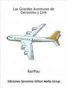 RatiPau - Las Grandes Aventuras de Geronimo y Link
