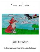 •MARI THE WOLF| - El zorro y el condor
