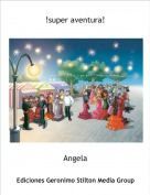 Angela - !super aventura!