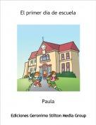Paula - El primer dia de escuela
