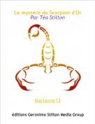 Marianne13 - Le mystère du Scorpion d'OrPar Téa Stilton