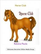 Ratona Paula - Horse Club