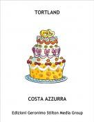 COSTA AZZURRA - TORTLAND