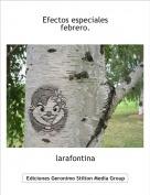 larafontina - Efectos especialesfebrero.