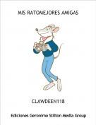 CLAWDEEN118 - MIS RATOMEJORES AMIGAS