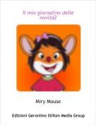 Miry Mouse - Il mio giornalino delle novità2