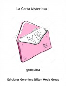 gemitina - La Carta Misteriosa 1