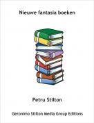 Petru Stilton - Nieuwe fantasia boeken