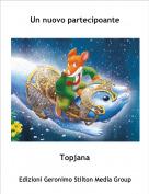 Topjana - Un nuovo partecipoante