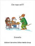 Granella - Che topo sei???