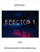 tony - EFFECTOS 1