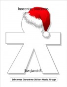 Benjamin7. - Inocente, inocente.