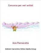 Asia Pannacotta - Concorso per veri artisti