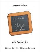 Asia Pannacotta - presentazione