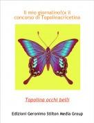 Topolina occhi belli - Il mio giornalino!(x il concorso di Topolinacricetina