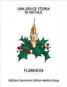 FLORENCE8 - UNA DOLCE STORIA DI NATALE