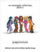 giuggiolinafurba - un messaggio misterioso                                                   parte 2