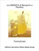 TommyCoast - La LIMONATA di Benjamin e Pandora