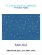 Ratón Loco - El Camino hacia las EstrellasPrimera Parte